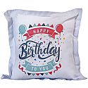 Happy Birthday To You Printed Cushion